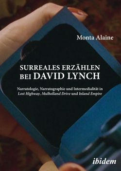 Surreales Erzählen bei David Lynch von Alaine,  Monta