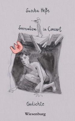 Surrealism in Concert von Heße,  Sascha