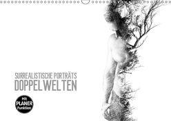 Surrealistische Porträts Doppelwelten (Wandkalender 2019 DIN A3 quer) von Meutzner,  Dirk