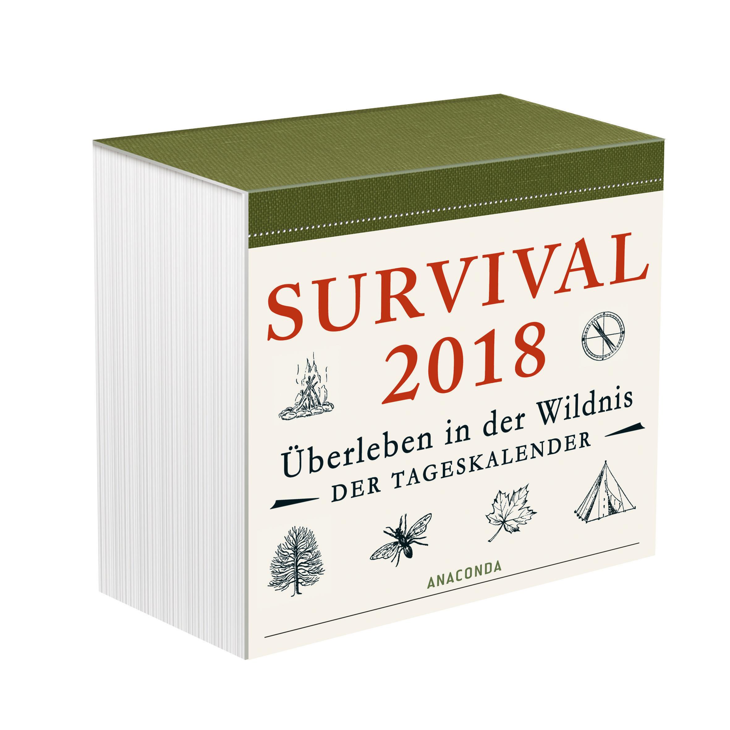 Survival 2018 - Überleben in der Wildnis Tageskalender (Abreißkalend