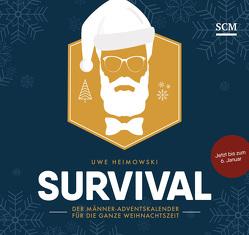 Survival – Der Männer-Adventskalender für die ganze Weihnachtszeit 2019 von Heimowski,  Uwe
