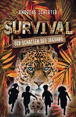 Survival – Der Schatten des Jaguars von Kampmann,  Stefani, Schlüter,  Andreas