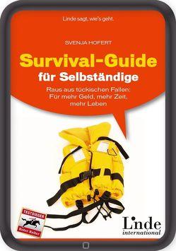 Survival-Guide für Selbständige von Hofert,  Svenja