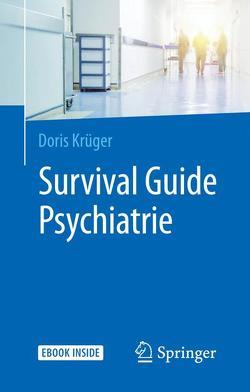 Survival Guide Psychiatrie von Krüger,  Doris