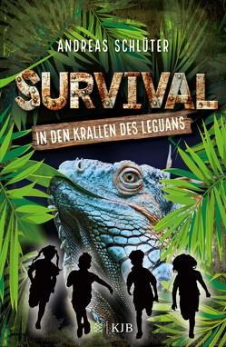 Survival – In den Krallen des Leguans von Kampmann,  Stefani, Schlüter,  Andreas