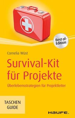 Survival-Kit für Projekte von Wüst,  Cornelia