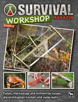 Survival Magazin Workshop Band 2 von Eickhoff,  Björn, Lang,  Oliver, Vogel,  Joe