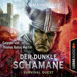 Survival Quest: Der dunkle Schamane von Kasprzak,  Andreas, Mahanenko,  Vasily, Martin,  Thomas Balou