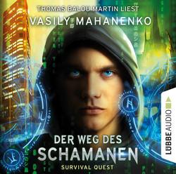 Survival Quest: Der Weg des Schamanen von Mahanenko,  Vasily, Martin,  Thomas Balou