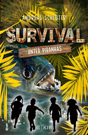 Survival – Unter Piranhas von Schlüter,  Andreas