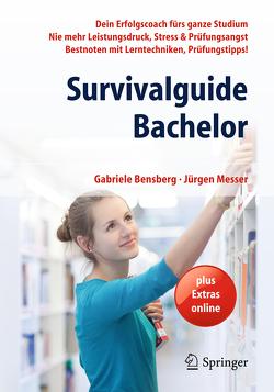 Survivalguide Bachelor von Bensberg,  Gabriele, Messer,  Jürgen