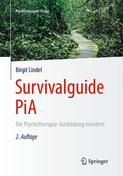 Survivalguide PiA von Lindel,  Birgit