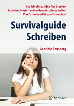 Survivalguide Schreiben von Bensberg,  Gabriele