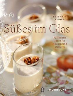 Süßes im Glas von Knorr,  Stefanie, Schröder,  Martin
