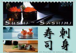 Sushi – Sashimi mit Anleitung für perfektes Gelingen (Tischkalender 2019 DIN A5 quer) von Kloss,  Wolf