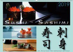 Sushi – Sashimi mit Anleitung für perfektes Gelingen (Wandkalender 2019 DIN A2 quer) von Kloss,  Wolf