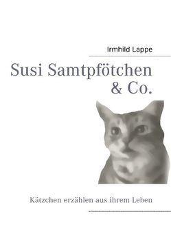 Susi Samtpfötchen & Co. von Lappe,  Irmhild