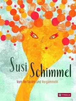 Susi Schimmel von Leitl,  Leonora