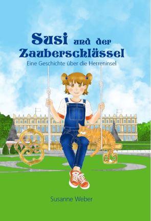 Susi und der Zauberschlüssel von Weber,  Susanne