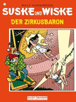 Suske und Wiske Band 14: Der Zirkusbaron von Vandersteen,  Willy