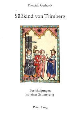 Süßkind von Trimberg von Gerhardt,  Dietrich
