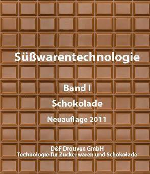 Süsswarentechnologie / Süßwarentechnologie, Band 1: Schokolade von Drouven,  Henri, Fabry,  Ivan, Göpel,  Gerhard