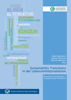 Sustainability Transitions in der Lebensmittelproduktion von Diekmann,  Marie, Theuvsen,  Ludwig, Weinrich,  Ramona