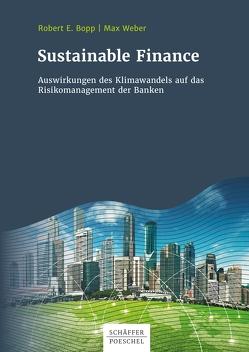 Sustainable Finance von Bopp,  Robert, Weber,  Max
