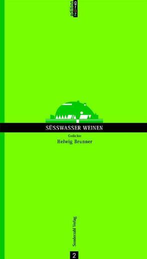 Süßwasser weinen von Brunner,  Helwig