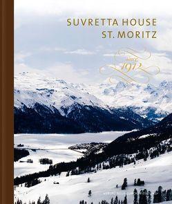 Suvretta House St. Moritz von Comte,  Michel, Z'Graggen,  Andreas