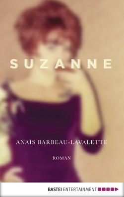 Suzanne von Barbeau-Lavalette,  Anaïs