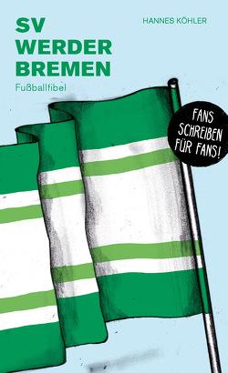 SV Werder Bremen von Köhler,  Hannes