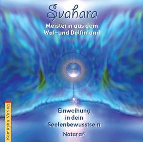 Svahara – Meisterin aus dem Wal-und Delfinland