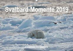 Svalbard-Momente (Wandkalender 2019 DIN A2 quer) von Franz Josef Hering,  Dr.