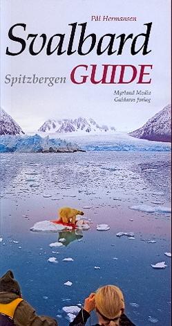 Svalbard /Spitzbergen Guide von Hermansen,  Pål, Nowak,  Robert