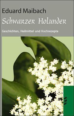 Schwarzer Holunder von Maibach,  Eduard