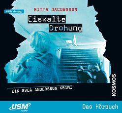 Svea Andersson: Eiskalte Drohung von Jacobsson,  Ritta