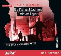 Svea Andersson: Gefährliches Schweigen von Jacobsson,  Ritta