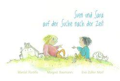 Sven und Sara auf der Suche nach der Zeit von Baumann,  Margret, Portillo,  Marcel, Zoller Morf,  Eva