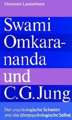 Swami Omkarananda und C. G. Jung von Lauterborn,  Eleonore