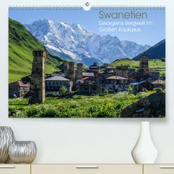 Swanetien – Georgiens Bergwelt im Großen Kaukasus (Premium, hochwertiger DIN A2 Wandkalender 2020, Kunstdruck in Hochglanz) von Bering,  Thomas