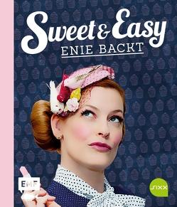 Sweet and Easy – Enie backt: Rezepte zum Fest fürs ganze Jahr von van de Meiklokjes,  Enie