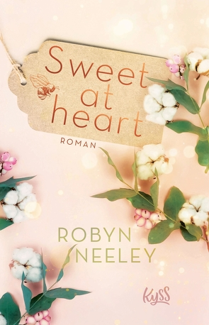 Sweet at heart von Fricke,  Harriet, Neeley,  Robyn