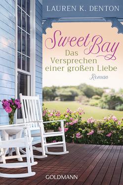 Sweet Bay von Denton,  Lauren, Lichtblau,  Heidi