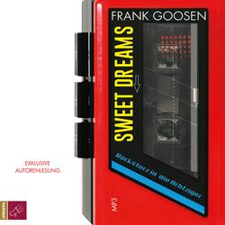 Sweet Dreams von Goosen,  Frank