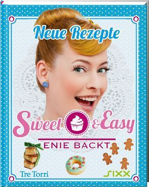 Sweet & Easy – Enie backt von Frenzel,  Ralf, van de Meiklokjes,  Enie