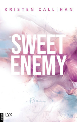 Sweet Enemy von Callihan,  Kristen