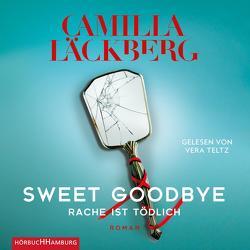 Sweet Goodbye von Frey,  Katrin, Läckberg,  Camilla, Teltz,  Vera