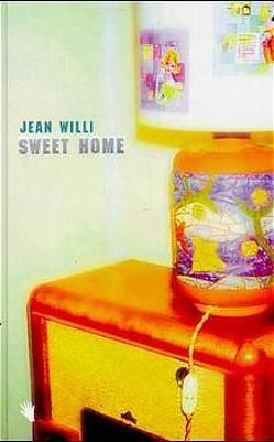 Sweet Home von Willi,  Jean
