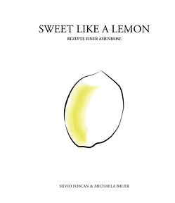 Sweet Like a Lemon von Foscan,  Silvio, Michalea,  Bauer